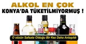 En Fazla Alkol Tüketilen İl Konya