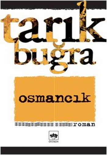 Tarik Bugra Osmancik romani