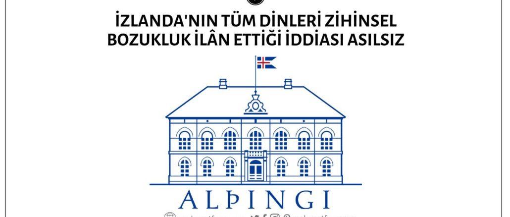 İzlanda Parlamentosunun Tüm Dinleri Zihinsel Bozukluk Olarak İlân Ettiği İddiası Doğru Değil